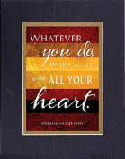 GoodOldSaying - Poem for Inspirations - Whatever you do . . . (Colossians 3:23) . . . on 8x10 Biblical Verse set in Double Mat (Black On Gold) - A Priceless Poetry Keepsake Collection