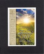 GoodOldSaying - Poem for Inspirations - What a day, glorious day that will be . . . on 8x10 Biblical Verse set in Double Mat (Black On White) - A Priceless Poetry Keepsake Collection