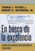 En Busca de la Excelencia = In Search of Excellence [Spanish]