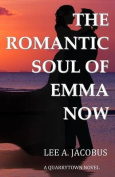 The Romantic Soul of Emma Now