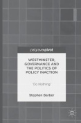 Westminster, Governance and the Politics of Policy Inaction