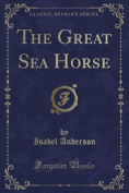 The Great Sea Horse