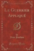 Le Guerrier Applique  [FRE]