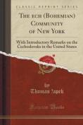 The Ech (Bohemian) Community of New York