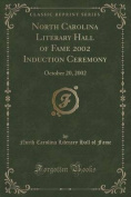 North Carolina Literary Hall of Fame 2002 Induction Ceremony