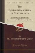 The Sambandha-V Rtika of Sur Var Ch Rya