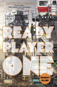 Ready Player One [Large Print]