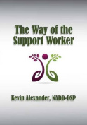 The Way of the Support Worker