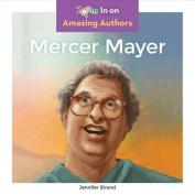 Mercer Mayer (Amazing Authors)