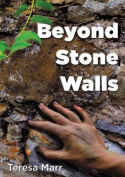 Beyond Stone Walls