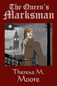 The Queen's Marksman