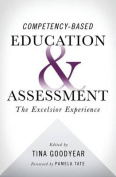 Competency-Based Education and Assessment