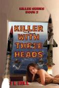 Killer with Three Heads