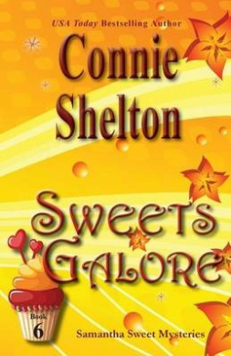 Sweets Galore: Samantha Sweet Mysteries, Book 6 (Samantha Sweet Magical Cozy Mystery)