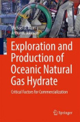 Exploration and Production of Oceanic Natural Gas Hydrate