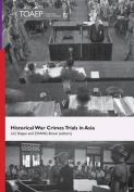 Historical War Crimes Trials in Asia