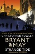 Bryant & May - Strange Tide
