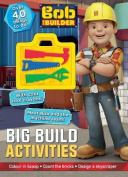 Bob the Builder Big Build Activities