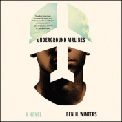 Underground Airlines [Audio]