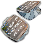 BleuReign(TM) Do More of What Makes You Happy Quote Compact Mirror