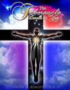 The Tabernacle Dwells in You
