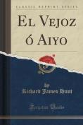 El Vejoz O Aiyo  [Spanish]
