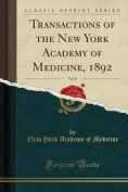 Transactions of the New York Academy of Medicine, 1892, Vol. 8