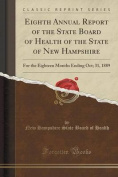 Eighth Annual Report of the State Board of Health of the State of New Hampshire