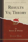 Results Vs; Theory