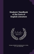 Students' Handbook of the Facts of English Literature
