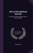 Ears of the Spiritual Harvest