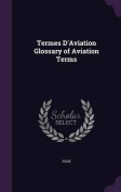 Termes D'Aviation Glossary of Aviation Terms