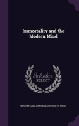 Immortality and the Modern Mind