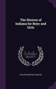 The History of Indiana for Boys and Girls