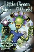 Little Green Men--Attack!