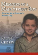Memoirs of a Main Street Boy