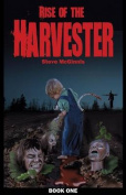 Rise of the Harvester