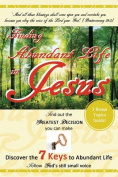 Finding Abundant Life in Jesus