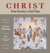 Christ from Eternity to End Time