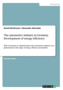 The Automotive Industry in Germany. Development of Energy Efficiency
