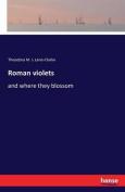 Roman Violets