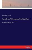 Narratives of Shipwrecks of the Royal Navy