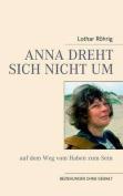 Anna Dreht Sich Nicht Um  [GER]