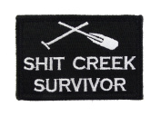 Shit Creek Survivor Tactical Funny Velcro Fully Embroidered Morale Tags Patch