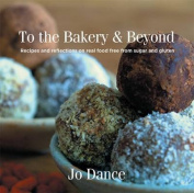 To the Bakery and Beyond