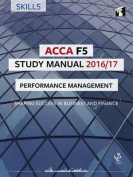 ACCA F5 Study Manual : Performance Management