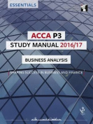 ACCA P3 Study Manual : Business Analysis