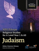WJEC/Eduqas Religious Studies for A Level Year 1 & AS  - Judaism