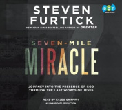 Seven-Mile Miracle [Audio]