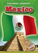 Mexico (Exploring Countries)